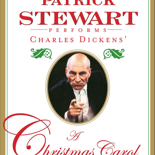 A Christmas Carol Audio Excerpt, read by Patrick Stewart