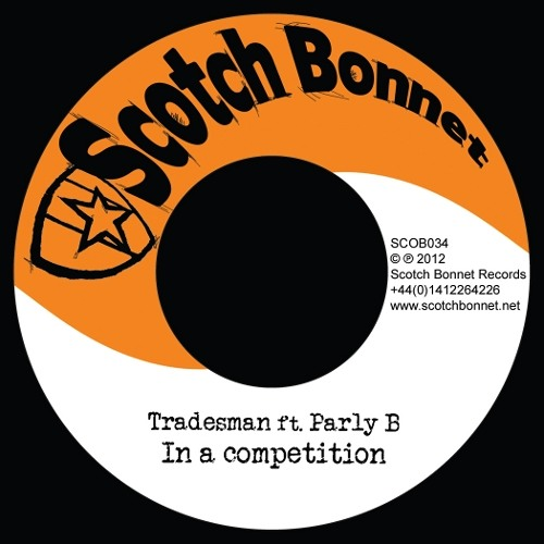 SCOB034 Tradesman ft. Parly B - In a competition / Competition riddim 7""