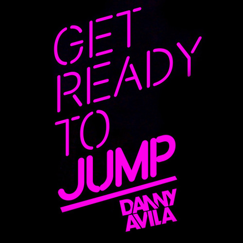 Danny Avila - Ready To Jump #16