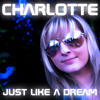 Romain Baker feat. Charlotte - Just like a dream 2012