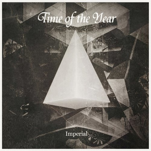 Imperial - Time of the Year