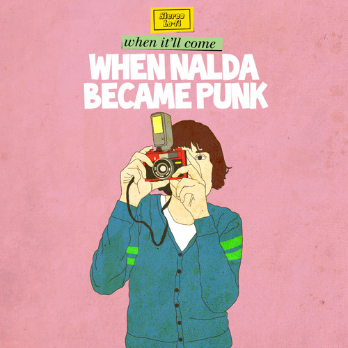 """When Nalda Became Punk """"When It'll Come"""""""