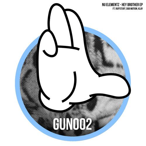 GUN002 (HEY BROTHER EP) NU ELEMENTZ - BOW DOWN