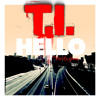T.I. - Hello feat CeeLo Green [Clean]