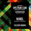 Spectrum Cube [Party Teaser N°1] // Nobel (Exxxclusive Dj mix)