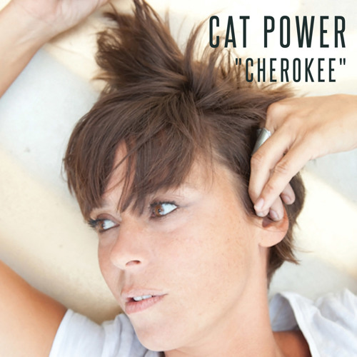 Cat Power - Cherokee (Jaap Ligthart Bootleg)