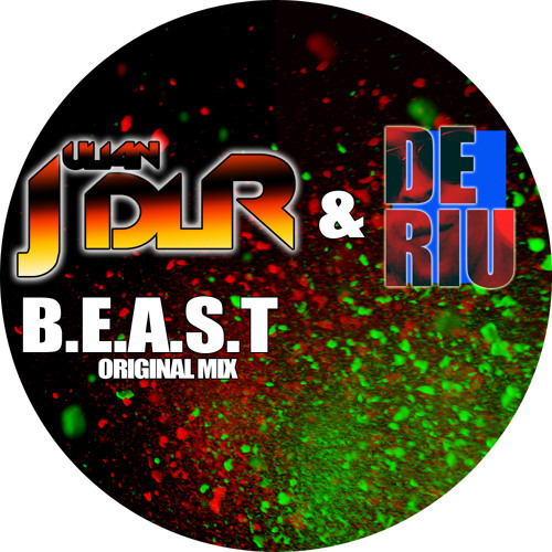 Julian dlR & Deriu - B.E.A.S.T