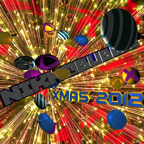 Free Download NIKKDBUBBLE - END OF THE WORLD XMAS 2012 MIX