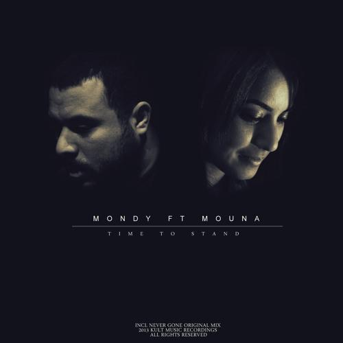Mondy ft Mouna - Never Gone (Original mix)