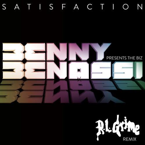 Satisfaction (RL Grime Remix) - Benny Benassi (Preview)
