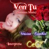 VEN TU - Domenic Marte -Version Cumbia - Interpreta CeCi Mendoza