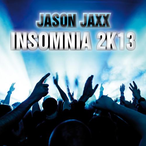 Jason Jaxx feat. Faithless - Insomnia 2K13 (Original Bootleg Mix)