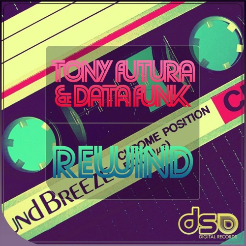 Tony Futura & Data Funk -  Rewind (speed bass version)  demo soundcloud