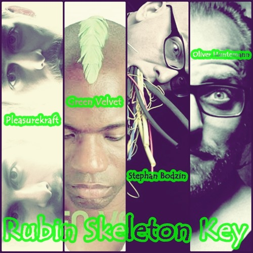 Pleasurekraft,Green Velvet,Stephan Bodzin,Oliver Huntemann - Rubin Skeleton Key (FlexB Mix) FREE DL!