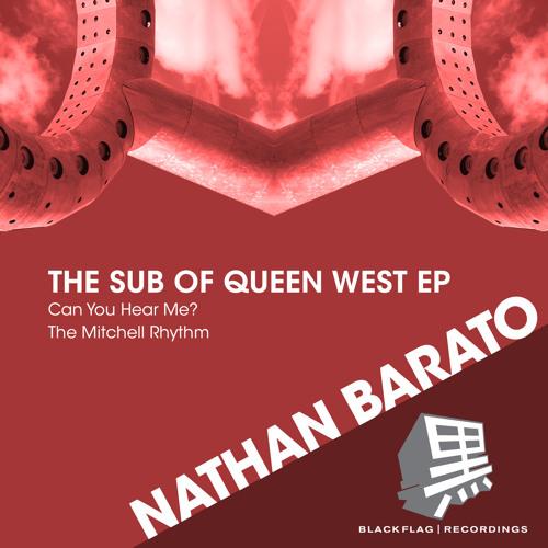 Nathan Barato - Can You Hear Me [Blackflag Recordings]