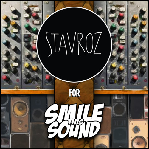 Stavroz // Smile This Mixtape #3