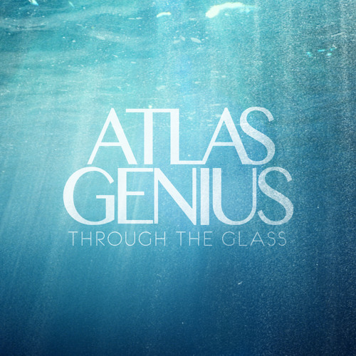 Atlas Genius -  Trojans (Crown City Studios)