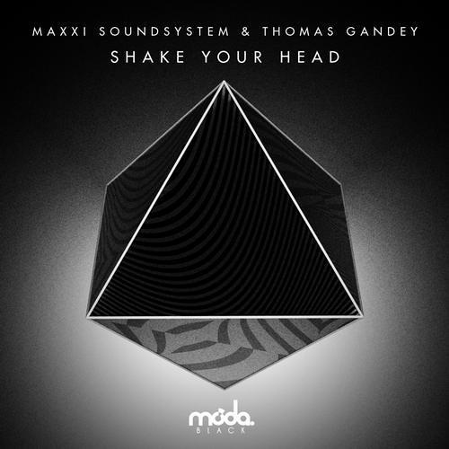 MAXXI SOUNDSYSTEM & THOMAS GANDEY  - I DONT CARE - ORIGINAL MIX - MODA BLACK