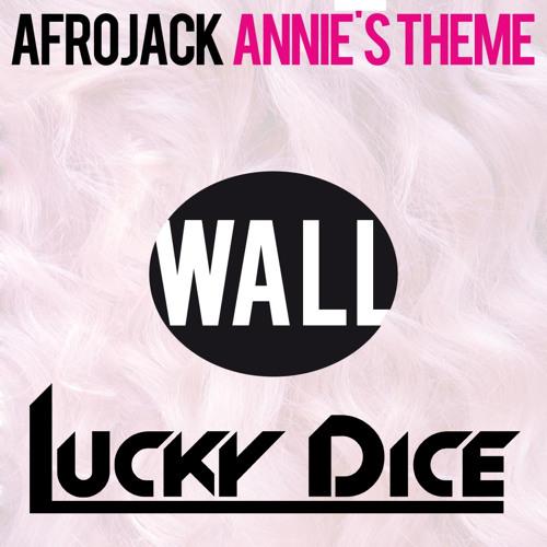 Afrojack - Annie's Theme (Lucky Dice Moombahton Remix)