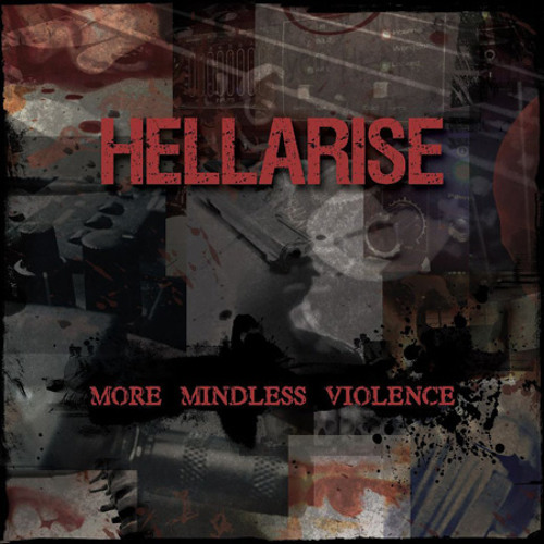 HellArise - More Mindless Violence