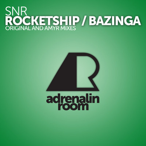 Bazinga  by SNR (Amyr-S Remix)
