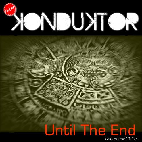 Until The End - December 2012