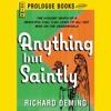 Anything but Saintly Audiobook by Richard Deming