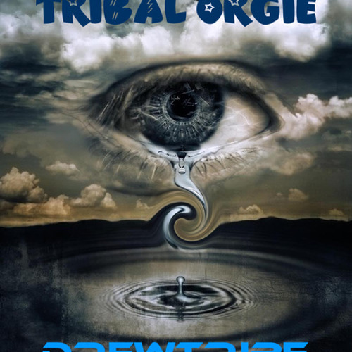 TRIBAL ORGIE by DREWTRIBE