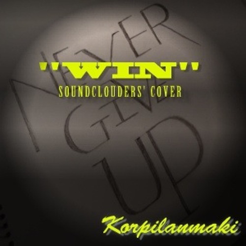 Win - (Brian Mcknight) Soundclouders' Cover for Korpilanmaki