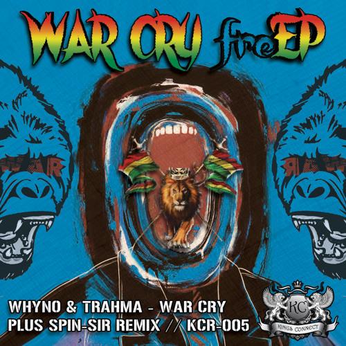 War Cry freE.P. - Whyno // Trahma // Spin-Sir
