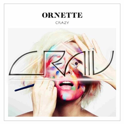 Ornette - Crazy (CRAIV Remix)