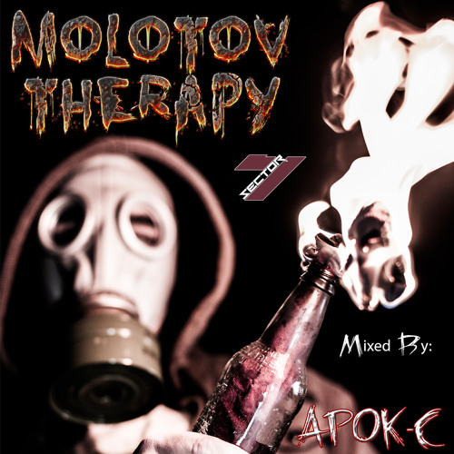 Sector 7 Presents: MOLOTOV THERAPY by Apok-C