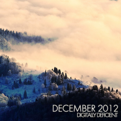 Digitally Deficient Monthly Mix - December 2012