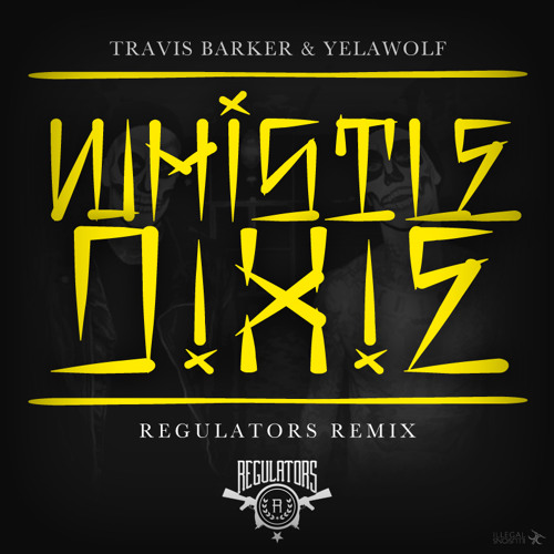 TRAP | Travis Barker & Yelawolf - Whistle Dixie (Regulators Remix)