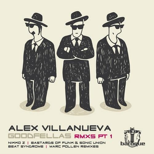 Alex Villanueva - GoodFellas (Nikko.Z Remix)