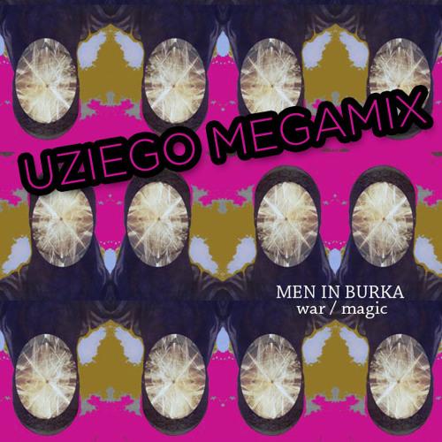 Men In Burka War/Magic MEGAMIX (UZIEGO version)