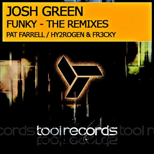 Josh Green - Funky - Pat Farrell Remix [FREE DOWNLOAD]