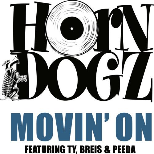 01- HornDogz - Movin' On - ft TY, Breis & Peeda