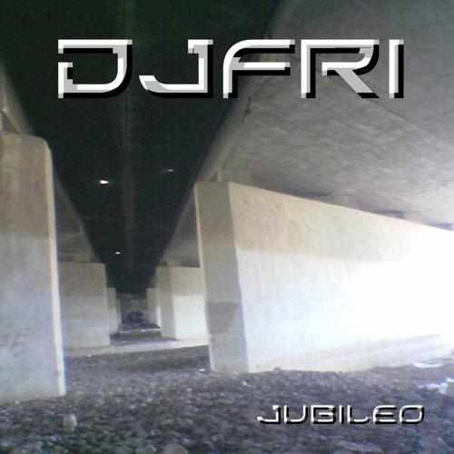 DJ FRI - JUBILEO