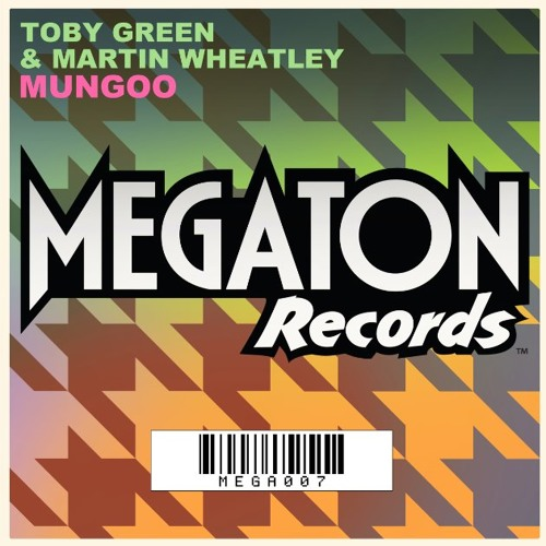 Toby Green & Martin Wheatley - MUNGOO