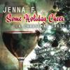 Jenna F. : Some Holiday Cheer (A Christmas Carol)