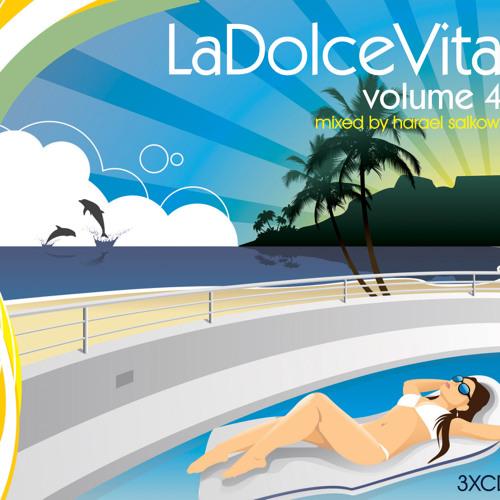 La Dolce Vita 4 - Disc 3 [Mini Mix]