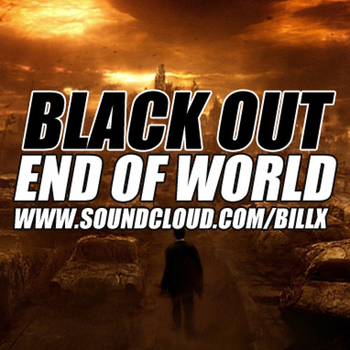 Black out - End of world