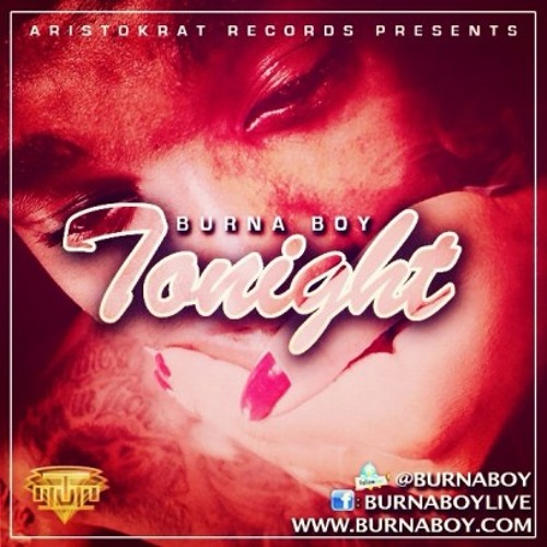 Burna Boy - Tonight (Free Download)PayRoll.Inc