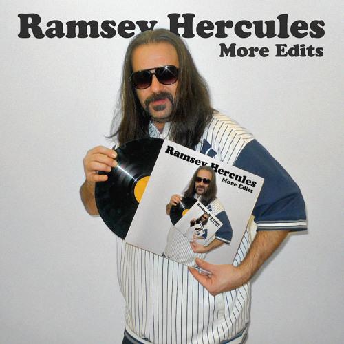 Ramsey Hercules - More Edits