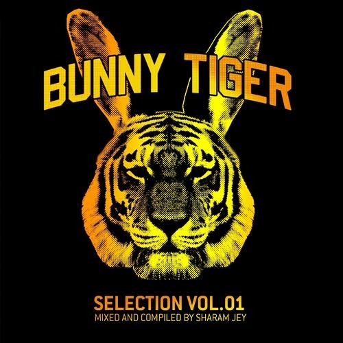 "SHARAM JEY - BUNNY TIGER ""SELECTION VOL 1"" In Da Mix//FREE DOWNLOAD!"