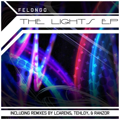Felongo - Lights (Ranzor Remix)