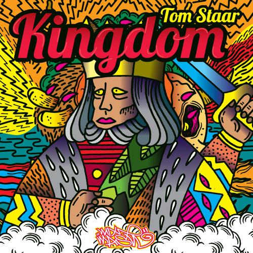 Tom Staar - Kingdom