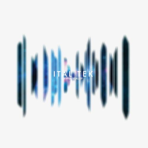 01 Ital Tek - Hyper Real