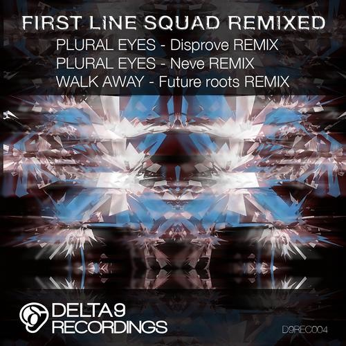 First Line Squad - Walk Away (FUTURE ROOTS RMX) - D9R004 - OUT NOW